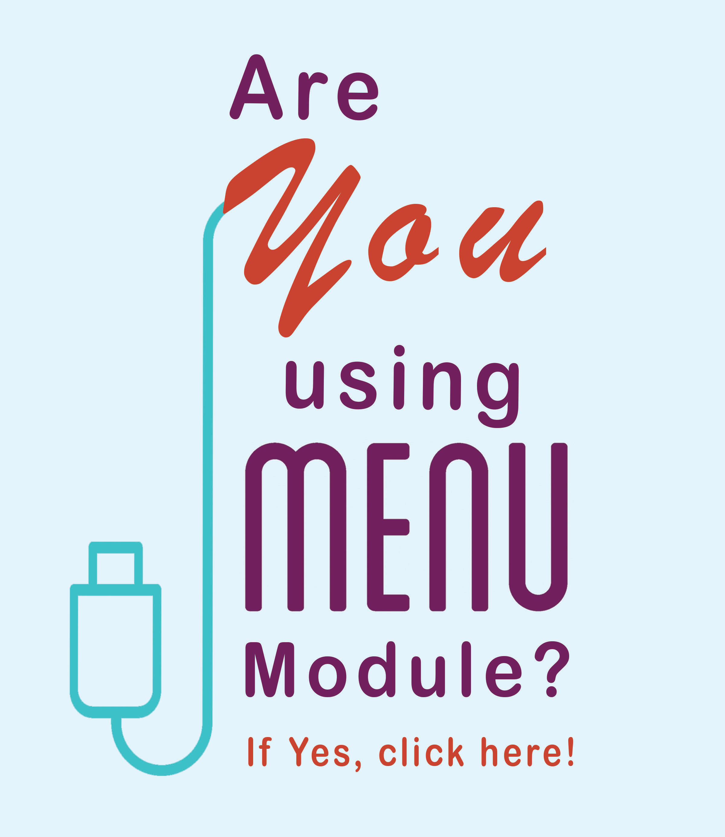 Survey: Are You Using MENU Module?