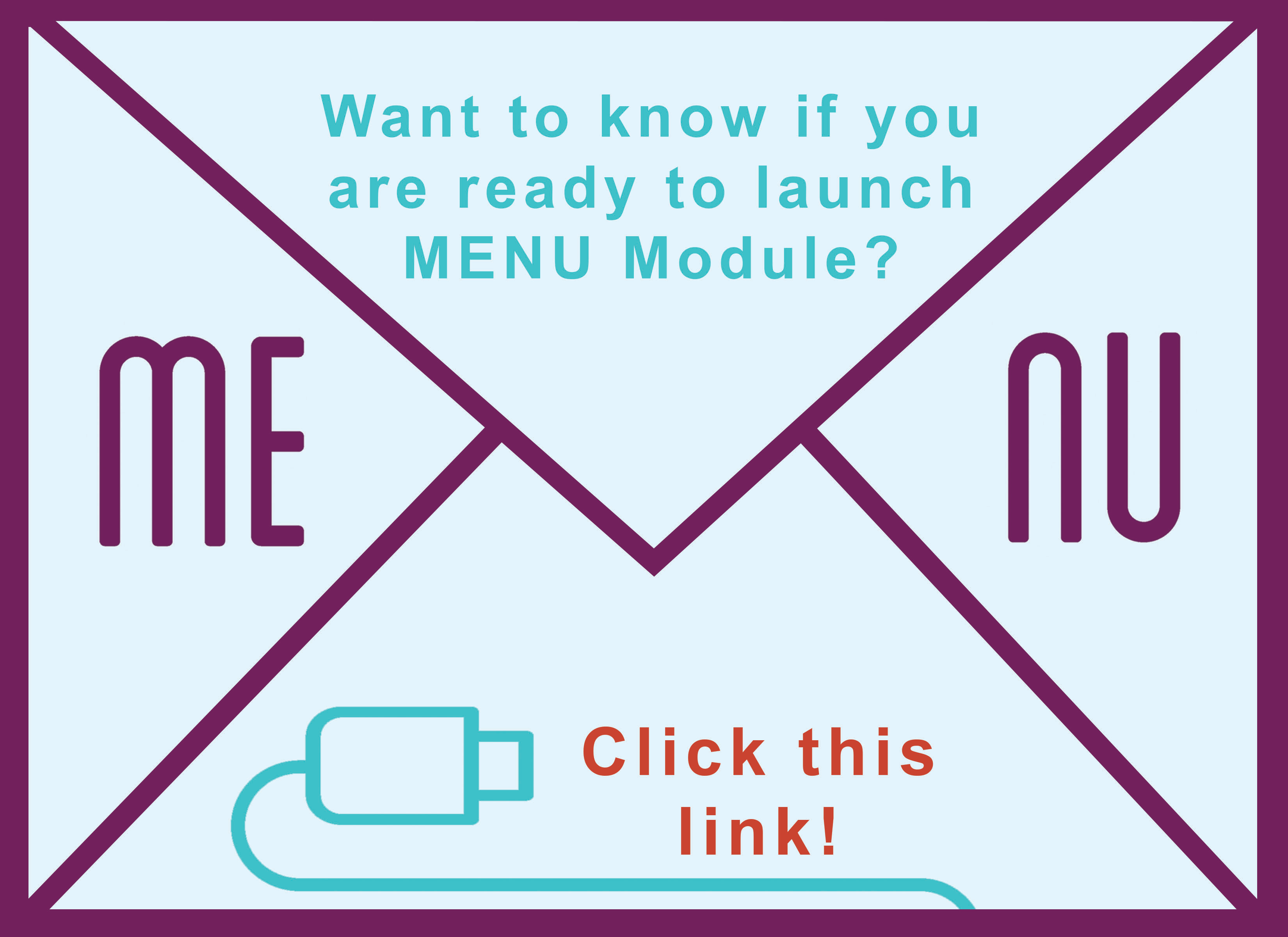 Tool: Are You Ready to Launch MENU Module?