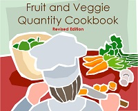 Fruit and Veggie Quantity Recipe Cookbook