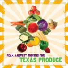 Peak Harvest Month for Texas Produce (TDA)